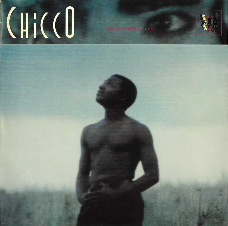 Chicco - Soldier Without A Gun (1989)