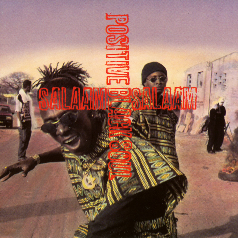 Positive Black Soul - Salaam (1995)