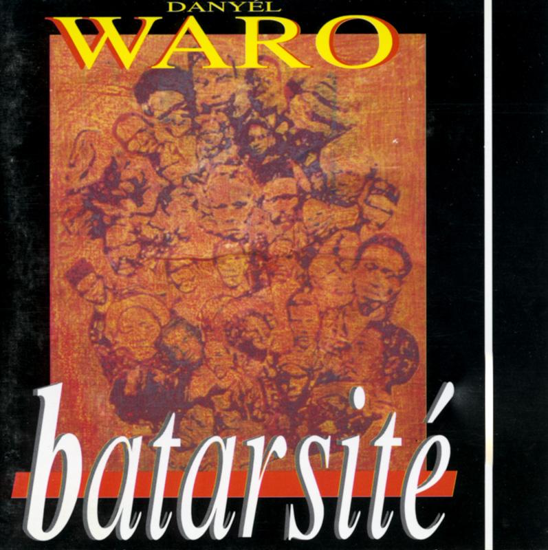 Danyel Waro – Batarsité (1994)