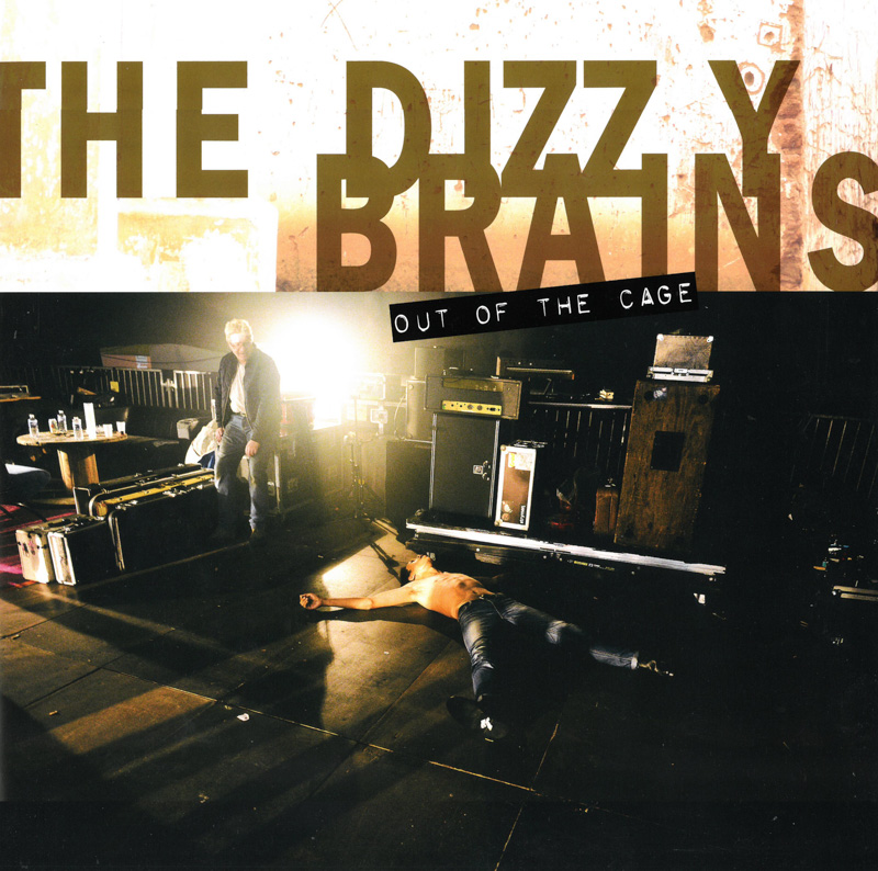 The Dizzy Brains ‎– Out Of The Cage (2016)