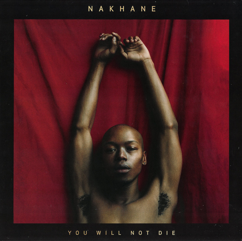 Nakhane – You Will Not Die (2018)